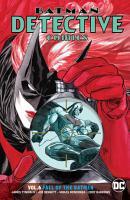 Batman   Detective Comics Vol  6  Fall of the Batmen PDF