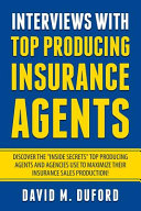 Interviews With Top Producing Insurance Agents PDF