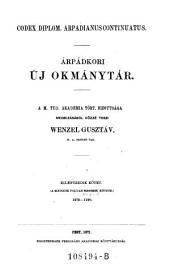 Codex diplom. arpadianus continuatus. Arpadkori uj okmanytar ... Kilenczedik kötet (a masodik folyam negyedik kötete) 1272-1290: 1A,17