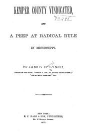 Kemper County Vindicated: And a Peep at Radical Rule in Mississippi