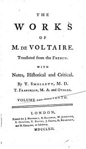 The Works of M. de Voltaire: The history of Charles XII. Zadig. The world as it goes. Micromegas