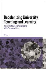 Decolonizing University Teaching and Learning