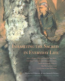 Inhabiting the Sacred in Everyday Life Book