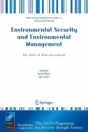 Environmental Security and Environmental Management  The Role of Risk Assessment PDF