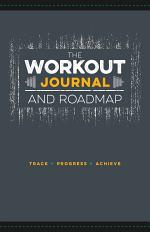 The Workout Journal and Roadmap
