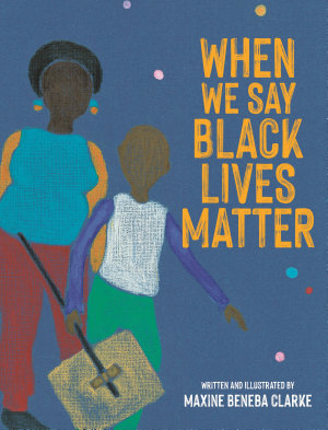 When We Say Black Lives Matter PDF