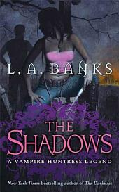 The Shadows: A Vampire Huntress Legend