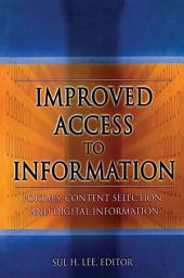 Improved Access to Information: Portals, Content Selection, and Digital Information