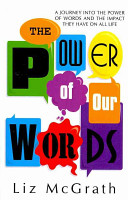The Power of Our Words Book