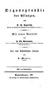 Lehrbuch der Botanik: Organographie der Pflanzen, Band 1