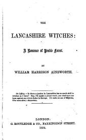 The Lancashire Witches. A novel