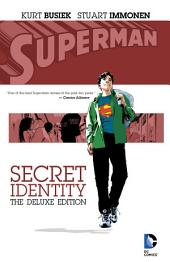 Superman: Secret Identity Deluxe Edition