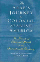 An Arab s Journey to Colonial Spanish America PDF