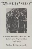 Smoked Yankees  and the Struggle for Empire PDF