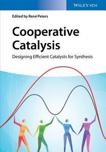 Cooperative Catalysis