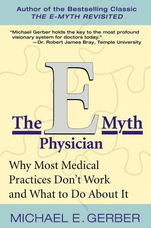 The E Myth Physician