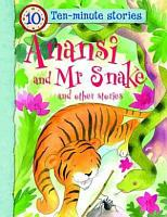 Anansi and Mr Snake and Other Stories PDF