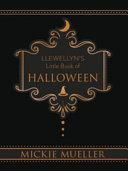 Llewellyn's Little Book of Halloween
