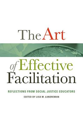 The Art of Effective Facilitation