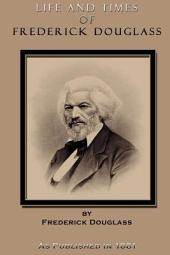 Life and Times of Frederick Douglass