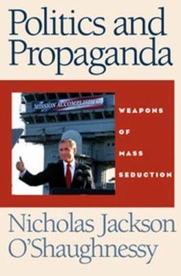 Politics and Propaganda