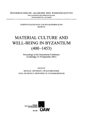 Material Culture and Well being in Byzantium  400 1453  PDF