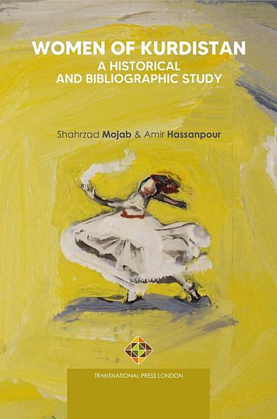 Women of Kurdistan  A Historical and Bibliographic Study PDF