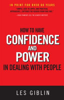 How to Have Confidence and Power in Dealing with People PDF