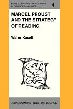 Marcel Proust and the Strategy of Reading