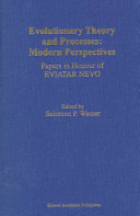 Evolutionary Theory and Processes: Modern Perspectives