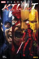 Deadpool killt das Marvel Universum PDF