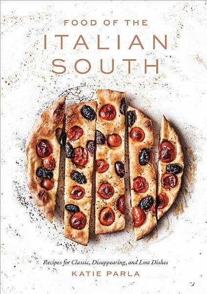 Download Food of the Italian South Book