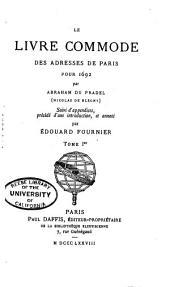 Le livre commode des adresses de Paris pour 1692: Volume1