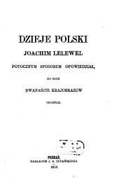 Dzieje Polski potocznym sposobem opowiedziat do nich dwanaście Krajobrazow skreślit: Die Geschichte Polens in populärer Darstellung
