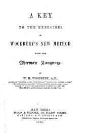 A Key to the Exercises of Woodbury's New Method with the German Language
