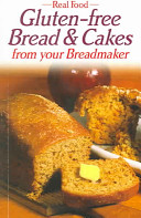 Gluten Free Bread and Cakes Book