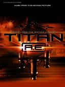 Titan A  E   Music from the Motion Picture  PDF
