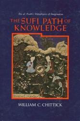 The Sufi Path Of Knowledge Book PDF