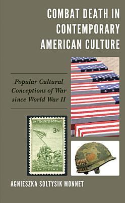 Combat Death in Contemporary American Culture PDF