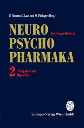 Neuro-Psychopharmaka Ein Therapie-Handbuch: Band 2: Tranquilizer und Hypnotika