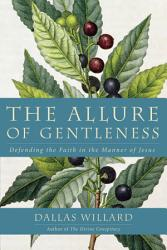 The Allure Of Gentleness Book PDF