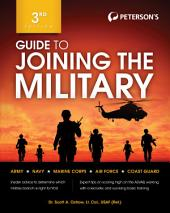 Guide to Joining the Military: Edition 3