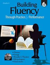 Building Fluency Through Practice & Performance: Grade 4