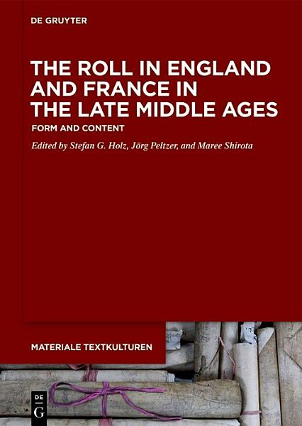 Download The Roll in England and France in the Late Middle Ages Book