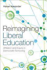 Reimagining Liberal Education