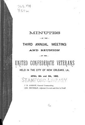 Minutes of the     Annual Meeting and Reunion of the United Confederate Veterans     PDF