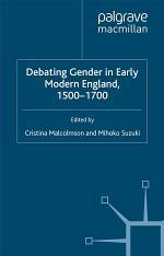 Debating Gender in Early Modern England, 1500–1700