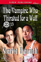 The Vampire Who Thirsted for a Wolf [Mate or Meal 13]