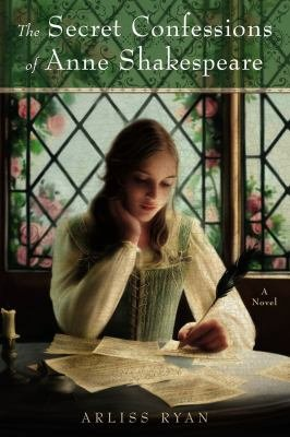 The Secret Confessions of Anne Shakespeare PDF