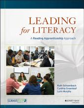 Leading for Literacy: A Reading Apprenticeship Approach